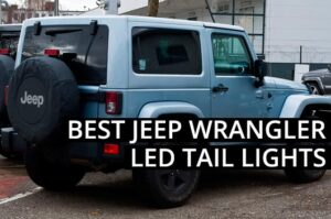 Best Jeep Wrangler LED Tail Lights